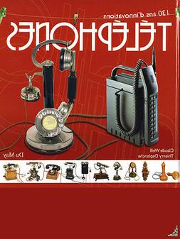 Telephones : 130 years of innovations, French book